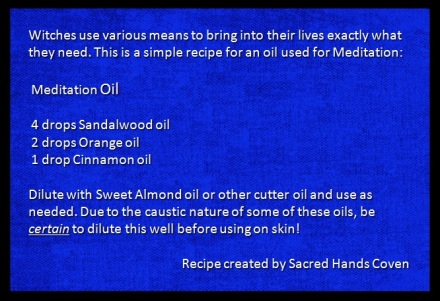 Meditation, Meditation Oil, recipe, witchcraft, witchery, spell oil, magick, spells