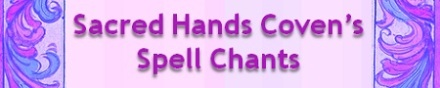 Spell Chants, Magick, Magic, Witchcraft, Witchery
